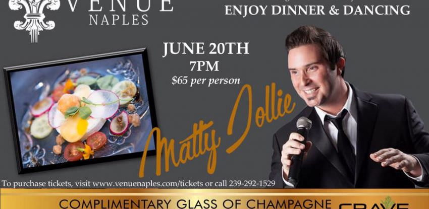 """An Evening with Matty Jollie"" Hosted By:  Venue Naples & Crave Culinaire"